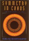 Golubitsky, Martin: Symmetry in Chaos: A Search for Pattern in Mathematics, Art, and Nature