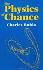 The Physics of Chance: From Blaise Pascal to…