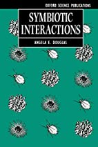 Symbiotic Interactions (Oxford Science…