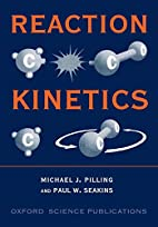 Reaction Kinetics (Oxford Science…
