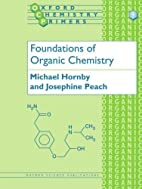 Foundations of Organic Chemistry by Michael…