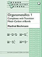 Organometallics 1: Complexes with Transition…