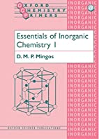 Essentials of Inorganic Chemistry 1 by D. M.…