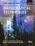 Jordan, D. W.: Mathematical Techniques: An Introduction for the Engineering, Physical, and Mathematical Sciences