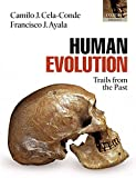 Ayala, Francisco Jose: Human Evolution: Trails from the Past