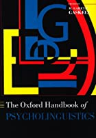 Oxford Handbook of Psycholinguistics (Oxford…