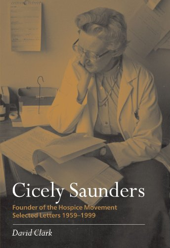 cicely-saunders-founder-of-the-hospice-movement-selected-letters-1959-1999