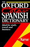 Lea, Christine: The Oxford Color Spanish Dictionary: Spanish-English English-Spanish/Espanol-Ingles/Ingles-Espanol