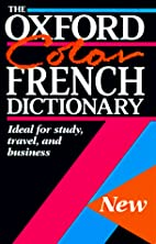 The Oxford Color French Dictionary:…
