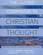 The Oxford Companion to Christian Thought by…