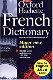 The Oxford Hachette French Dictionary French English English French