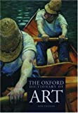 Chilvers, Ian: The Oxford Dictionary of Art