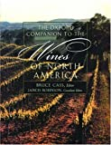 Robinson, Jancis: The Oxford Companion to the Wines of North America
