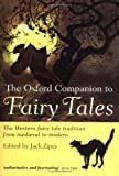 Zipes, Jack D.: The Oxford Companion to Fairy Tales