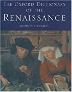 The Oxford Dictionary of the Renaissance by…