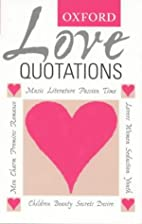 Oxford Love Quotations by Susan Ratcliffe