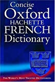 Correard, Marie-Helene: The Concise Oxford-Hachette French Dictionary