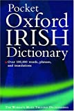 Grundy, Valerie: The Pocket Oxford Irish Dictionary: Bearla-Gaeilge/Gaeilge-Bearla  English-Irish/Irish-English