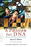 Watson, James D.: A Passion for DNA: Genes, Genomes, and Society