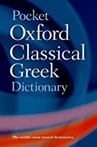 Pocket Oxford Classical Greek Dictionary by…