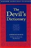 Bierce, Ambrose: The Devil's Dictionary (Oxford Language Classics)