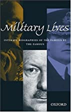 Military Lives by Hew Strachan
