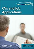CVs and Job Applications (One Step Ahead) by…