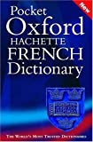 Chalmers, Marianne: Pocket Oxford-Hachette French Dictionary: French/English English/French