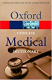 Martin, E. A.: Concise Medical Dictionary