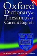 Oxford Dictionary and Thesaurus of Current…