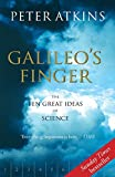 Atkins, Peter: Galileo's Finger: The Ten Great Ideas of Science