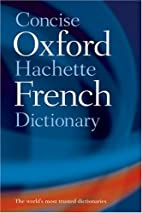 The Concise Oxford-Hachette French…
