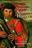 Lynch, Michael: The Oxford Companion to Scottish History