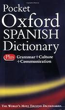 Pocket Oxford Spanish Dictionary by Carol…
