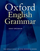 The Oxford English Grammar by Sidney…