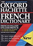 The Oxford Hachette French Dictionary French English, English French