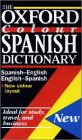 Lea, Christine: The Oxford Colour Spanish Dictionary : Spanish-English, English-Spanish