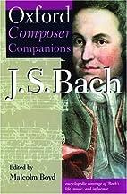 Oxford Composer Companion: J.S. Bach (Oxford…