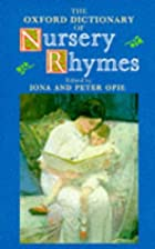 The Oxford Dictionary of Nursery Rhymes by…