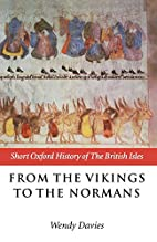From the Vikings to the Normans by Wendy…