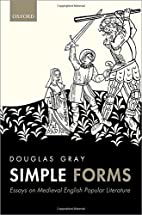 Simple Forms: Essays on Medieval English…
