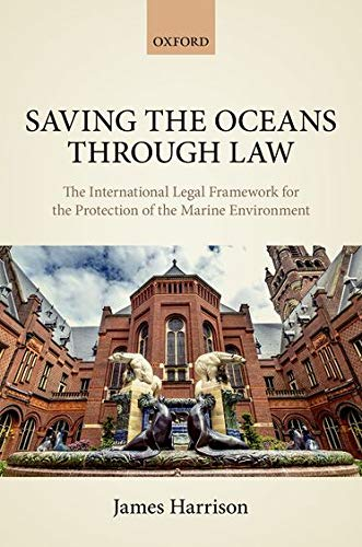 saving-the-oceans-through-law-the-international-legal-framework-for-the-protection-of-the-marine-environment