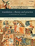 Weissbort, Daniel: Translation-theory and Practice: A Historical Reader