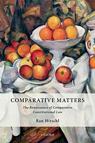 comparative-matters-the-renaissance-of-comparative-constitutional-law