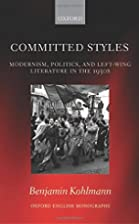 Committed Styles: Modernism, Politics, and…