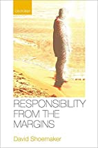 Responsibility from the Margins by David…