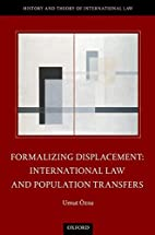 Formalizing Displacement: International Law…