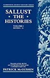 Sallust: The Histories: Volume I: Books i-ii (Histories, Bks. I-II)