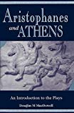 MacDowell, Douglas M.: Aristophanes and Athens: An Introduction to the Plays