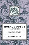 Horace: Carpe Diem: Horace Odes I